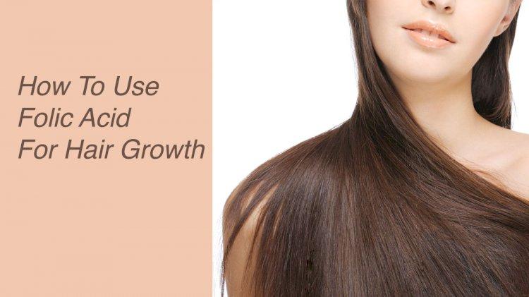 Does Folic Acid Improve Your Hair Growth?